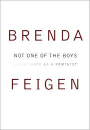 NOT ONE OF THE BOYS by Brenda Feigen
