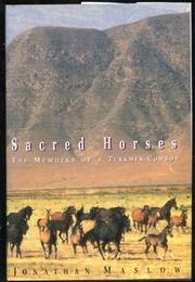 SACRED HORSES by Jonathan Evan Maslow