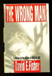 THE WRONG MAN by David E. Fisher