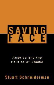 SAVING FACE by Stuart Schneiderman