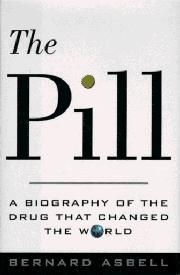 THE PILL by Bernard Asbell