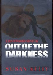 OUT OF THE DARKNESS by Susan Kelly