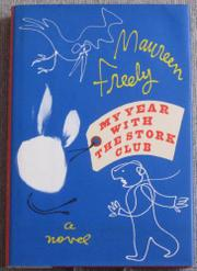 MY YEAR WITH THE STORK CLUB by Maureen Freely