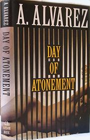 DAY OF ATONEMENT by A. Alvarez