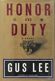 HONOR AND DUTY by Gus Lee