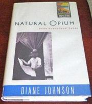 NATURAL OPIUM by Diane Johnson