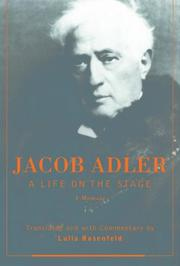 A LIFE ON THE STAGE by Jacob Adler