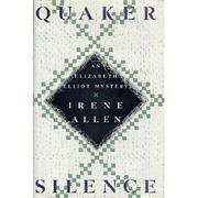 QUAKER SILENCE by Irene Allen