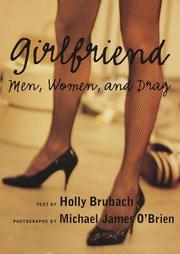 GIRLFRIEND by Holly Brubach