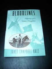 BLOODLINES by Janet Campbell Hale