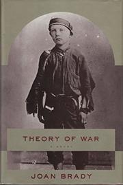 THEORY OF WAR by Joan Brady