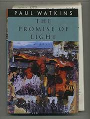 THE PROMISE OF LIGHT by Paul Watkins