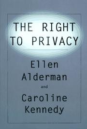 THE RIGHT TO PRIVACY by Ellen Alderman