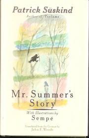 MR. SUMMER'S STORY by Patrick Süskind