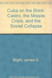CUBA ON THE BRINK by James G. Blight