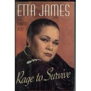 RAGE TO SURVIVE by Etta James