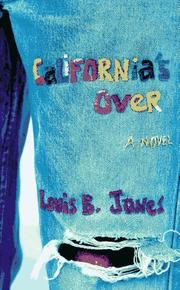 CALIFORNIA'S OVER by Louis B. Jones