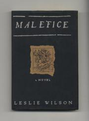 MALEFICE by Leslie Wilson
