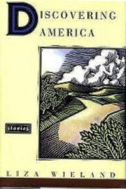 DISCOVERING AMERICA by Liza Wieland
