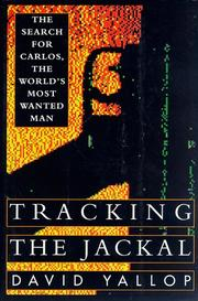 TRACKING THE JACKAL by David Yallop