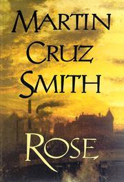 ROSE by Martin Cruz Smith