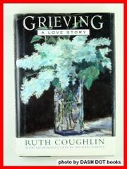 GRIEVING by Ruth Pollack Coughlin
