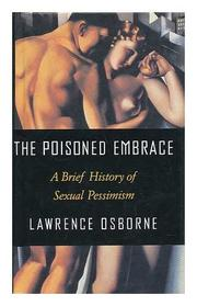 THE POISONED EMBRACE by Lawrence Osborne