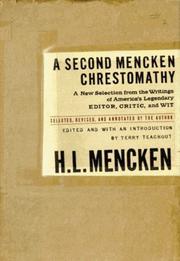 A SECOND MENCKEN CHRESTOMATHY by H.L. Mencken