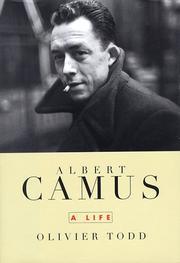 ALBERT CAMUS by Olivier Todd