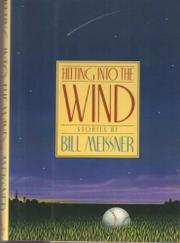 HITTING INTO THE WIND by Bill Meissner