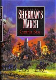 SHERMAN'S MARCH by Cynthia Bass