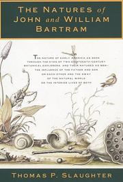 THE NATURES OF JOHN AND WILLIAM BARTRAM by Thomas P. Slaughter