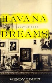 HAVANA DREAMS by Wendy Gimbel