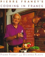 PIERRE FRANEY'S COOKING IN FRANCE by Pierre Franey