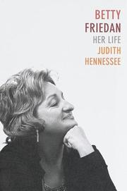 BETTY FRIEDAN by Judith Hennessee