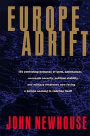 EUROPE ADRIFT by John Newhouse