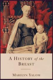 A HISTORY OF THE BREAST by Marilyn Yalom