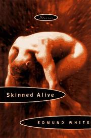 SKINNED ALIVE by Edmund White