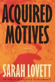ACQUIRED MOTIVES by Sarah Lovett