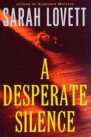 A DESPERATE SILENCE by Sarah Lovett