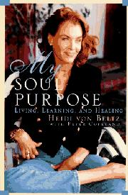 MY SOUL PURPOSE by Heidi von Beltz
