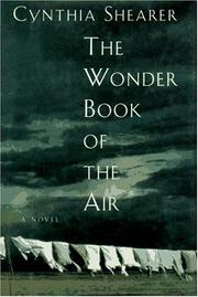 THE WONDER BOOK OF THE AIR by Cynthia Shearer
