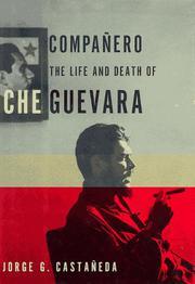 COMPANERO by Jorge G. Castañeda