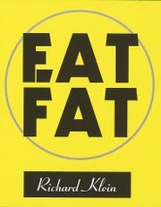 EAT FAT by Richard Klein