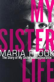 MY SISTER LIFE by Maria Flook