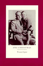 ONE CHRISTMAS by Truman Capote