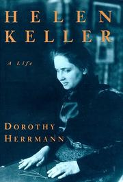 HELEN KELLER by Dorothy Herrmann