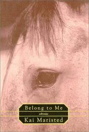 BELONG TO ME by Kai Maristed
