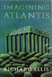 IMAGINING ATLANTIS by Richard Ellis