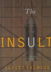 THE INSULT by Rupert Thomson